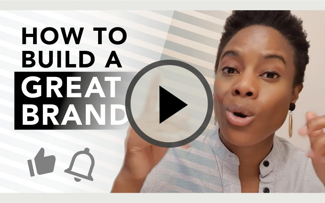 How To Build A Great BRAND